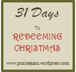 2012~31 Days To Redeeming Christmas (2/2)